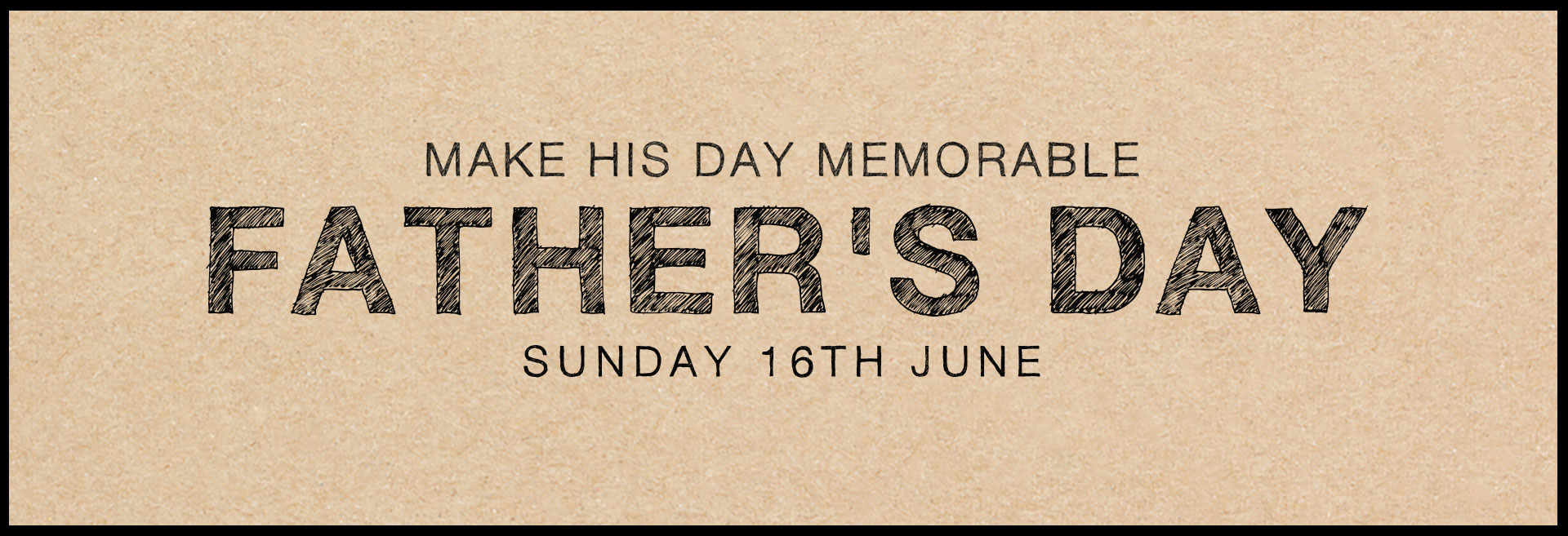 Father's Day at The Cuckfield